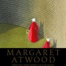 We Love: Margaret Atwood