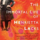 "Medical Ethics, Race, and Henrietta Lacks' ""Magic"" Cells"