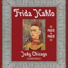 Judy Chicago on Frida Kahlo, Feminism and Women's Art