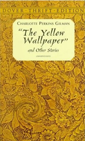 The Yellow Wallpaper By C Perkins Gilman Analysis The Yellow Wallpaper  Analysis Essay