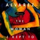 Julia Alvarez Illuminates Our Competing Truths