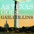 Gail Collins' Lone Star Takedown