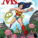 Ms. Turns 40–And Wonder Woman's Back On Our Cover!