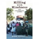 Killing Haiti With Kindness