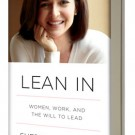 "Is Sheryl Sandberg's ""Lean In"" The Next Great Feminist Manifesto?"