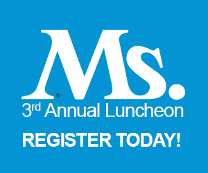 Come to the 3rd Annual Ms. Luncheon!