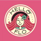 Message to HelloFlo: Ha Ha, Oh No