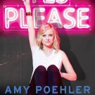 For Amy Poehler, Writing is Hard, Feminism Comes Naturally
