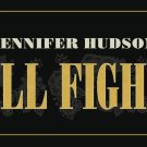 """We Heart: The New Video for Jennifer Hudson's Feminist Anthem """"I'll Fight"""""""