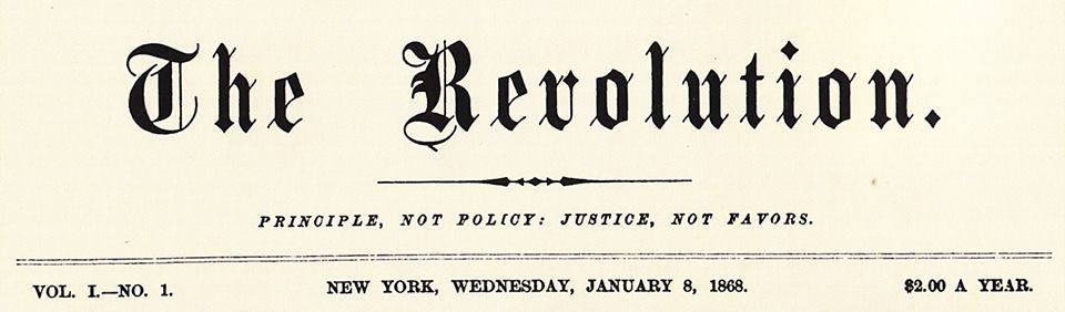 Today in Feminist History: Welcome to 'The Revolution'