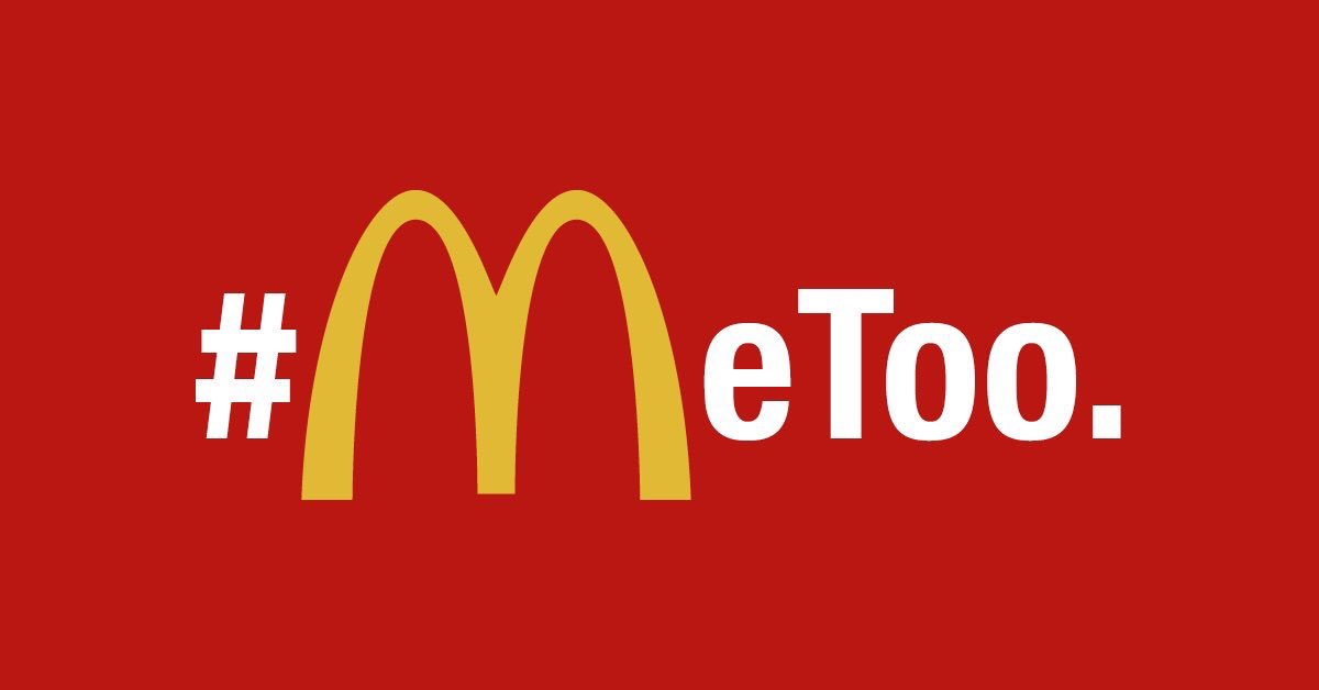 The #MeTooMcDonalds Movement is Marching On
