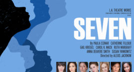 "LISTEN: Play ""SEVEN"" Tells the Story of Remarkable Women"