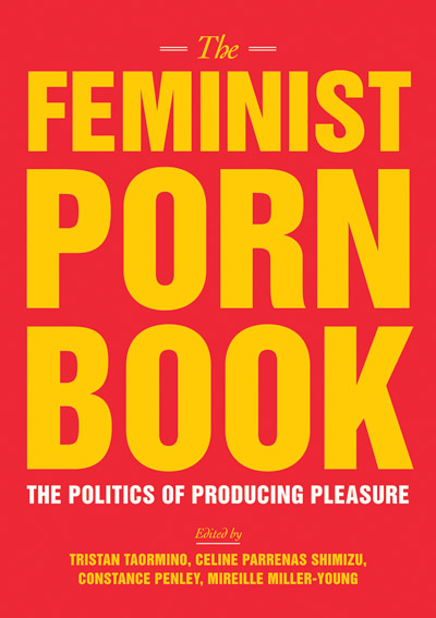 "Her Pleasure: ""The Feminist Porn Book"""