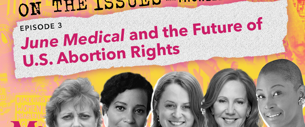 june medical and the future of U.S. Abortion Rights