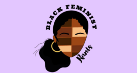 """Black Feminist Rants"" Podcast Creates Crucial Space for Youth Activism and Reproductive Justice"