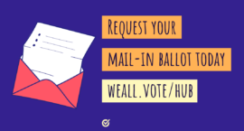 Request Your Ballot Day: Voters Shouldn't Have To Choose Between Their Health and Their Vote