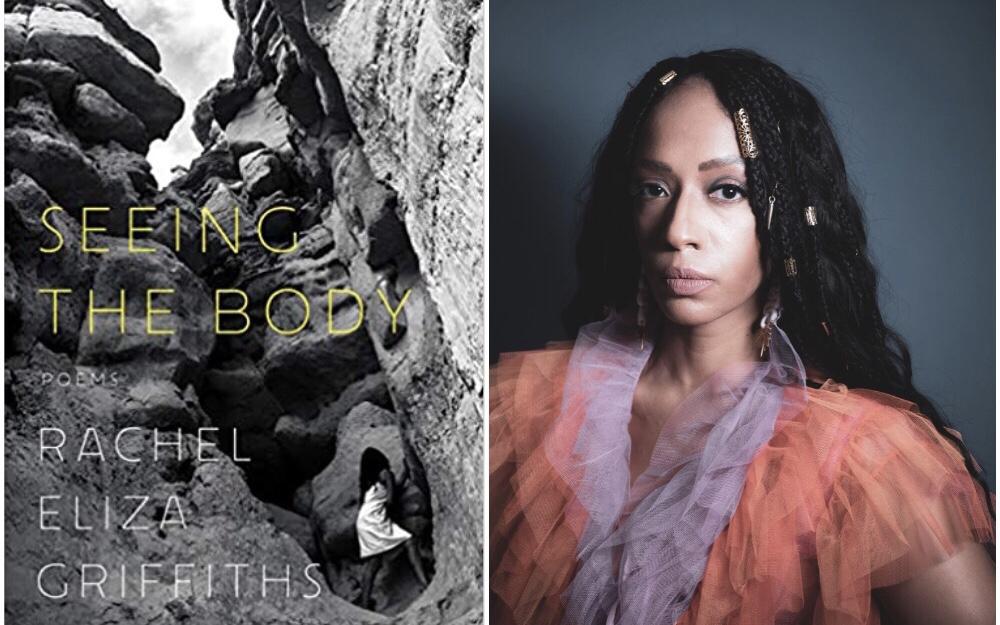 Rachel Eliza Griffiths. Five Women Poets on Writing the Body