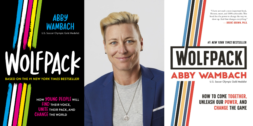 "Q&A: Abby Wambach on Finding Your ""Wolfpack"" and What To Do When ""the World Is on Fire"""
