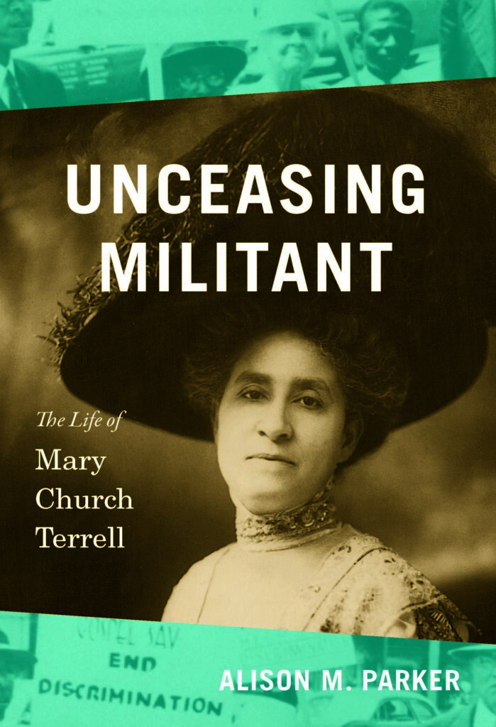 "Mary Church Terrell, the Forgotten ""Face of the African American Women's Suffrage Activism"""