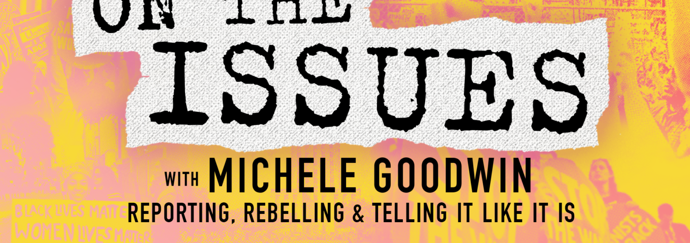 """2020's 10 Most Memorable Moments from the Ms. Podcast, """"On the Issues With Michele Goodwin"""""""