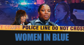 Exclusive Screening of 'Women in Blue,' February 4: Gender Equity Is One Way to Reduce Police Violence