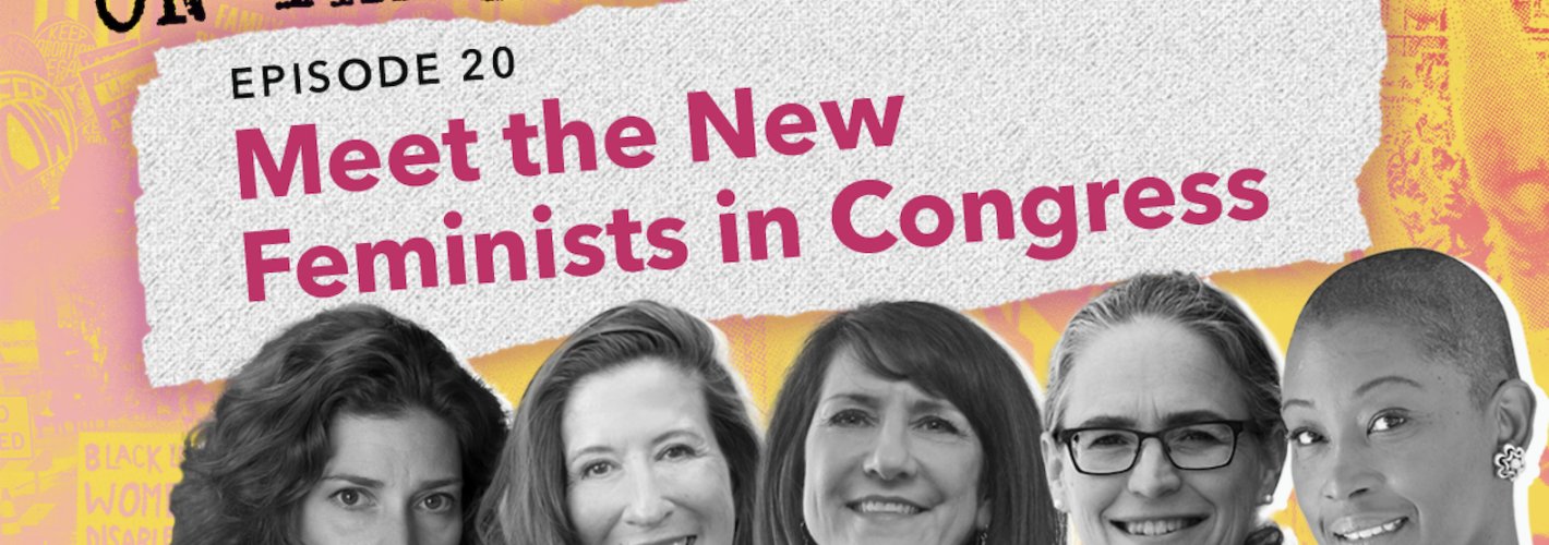 meet-the-new-feminists-in-congress