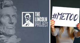 Some Lincoln Project Founders Knew About Sexual Harassment Allegations as Early as March