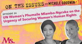 26. Why Women's Rights are Human Rights (with Phumzile Mlambo-Ngcuka)