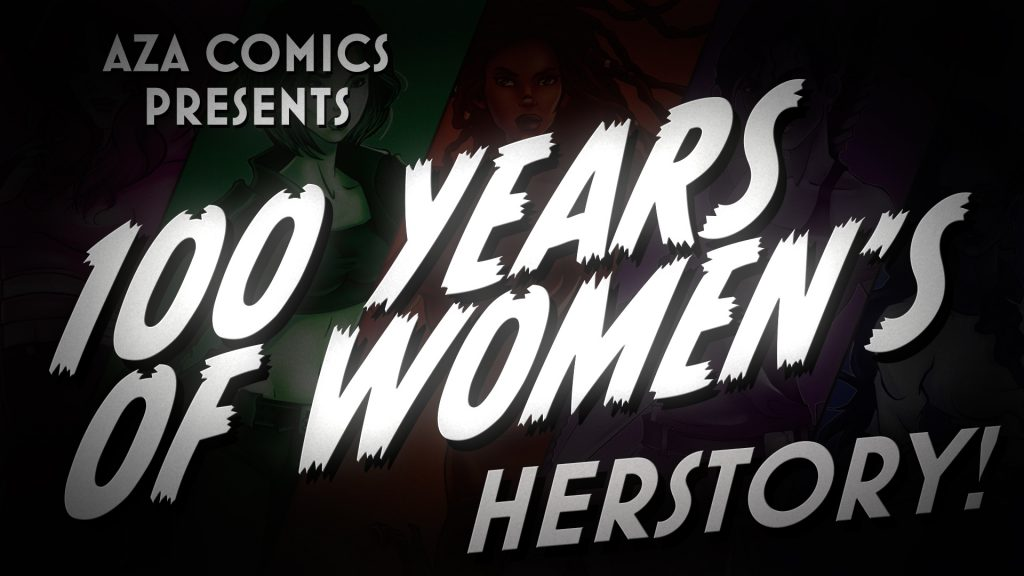 We Heart: 100 Years of Women's History In Five Minutes Aza comics