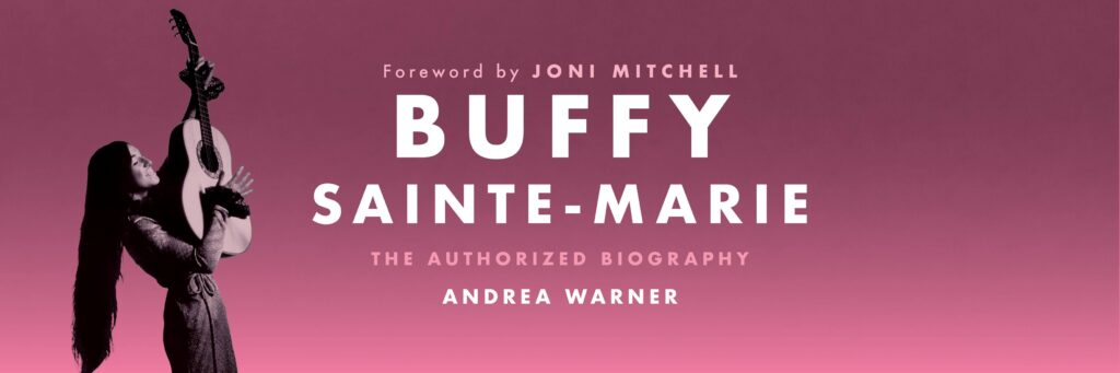"""""""Buffy Sainte-Marie: An Authorized Biography"""" Restores Agency to a Legendary Artist"""