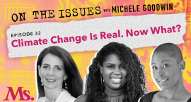 32. Climate Change Is Real. Now What? (with Osprey Orielle Lake and Nourbese Flint)