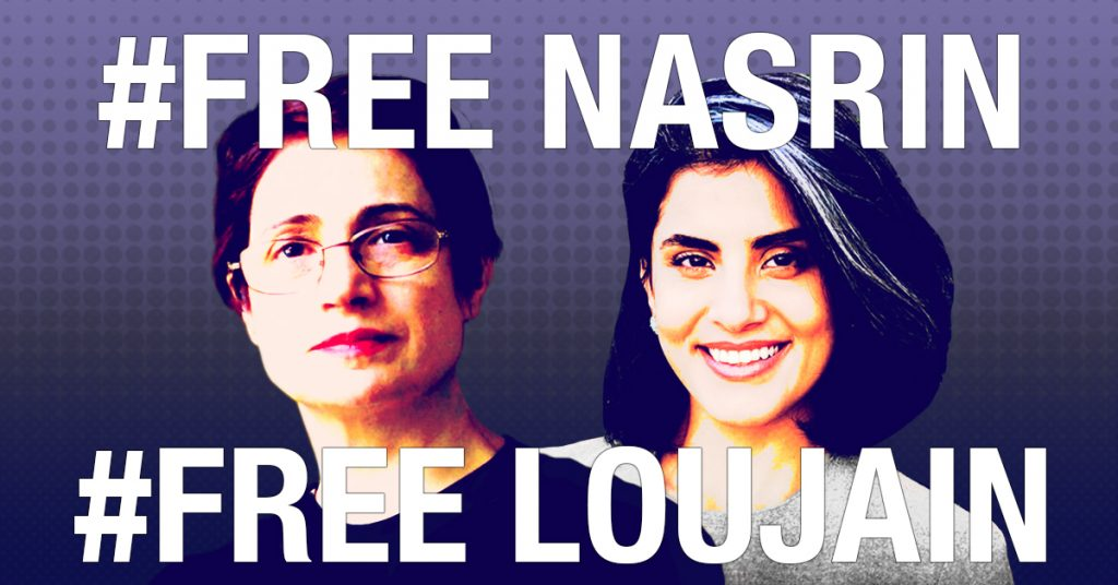 #FreeNasrin and #FreeLoujain Campaigns Unite to Demand Freedom for Political Prisoners  free-nasrin-sotoudeh-loujain-al-hathloul-campaigns-political-prisoners-feminist-iran-saudi-arabia