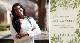 Black Feminist in Public Ahead of Juneteenth, Tiya Miles Explores the Historical Baggage of Slavery